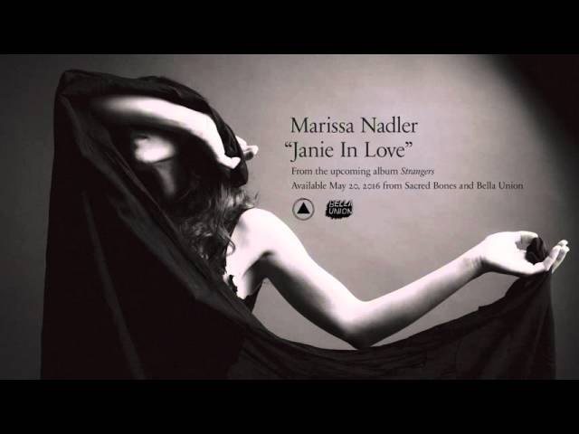 Marissa Nadler - Janie in Love (Official Audio)