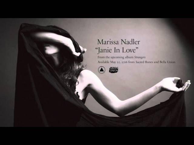 Marissa Nadler - Janie in Love (Official Audio)