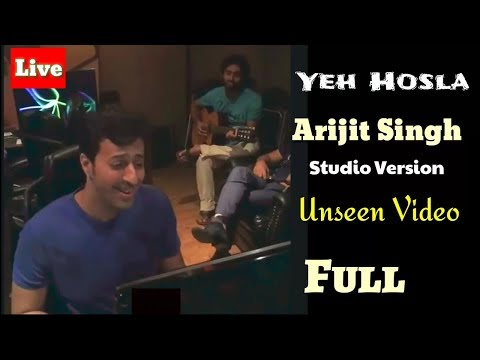 Video Yeh Hosla | Arijit Singh | Unseen Video | Studio Version | Full Video | Live | Performance | HD download in MP3, 3GP, MP4, WEBM, AVI, FLV January 2017