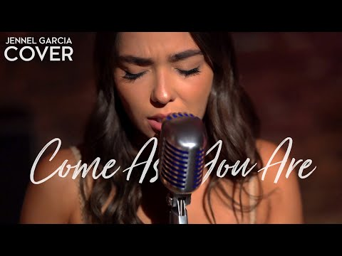"""Nirvana  """"Come As You Are"""" Cover by Jennel Garcia"""