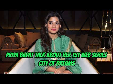 Priya Bapat Talk About Her 1st Web Series City Of Dreams