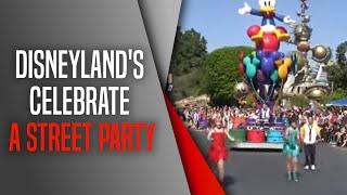 Disneyland's Celebrate - A Street Party