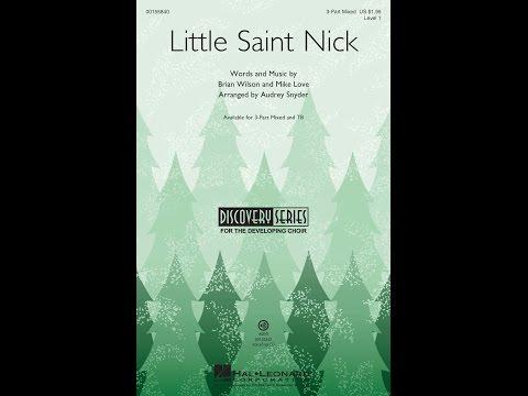 Little Saint Nick (3-Part Mixed Choir) - Arranged by Audrey Snyder
