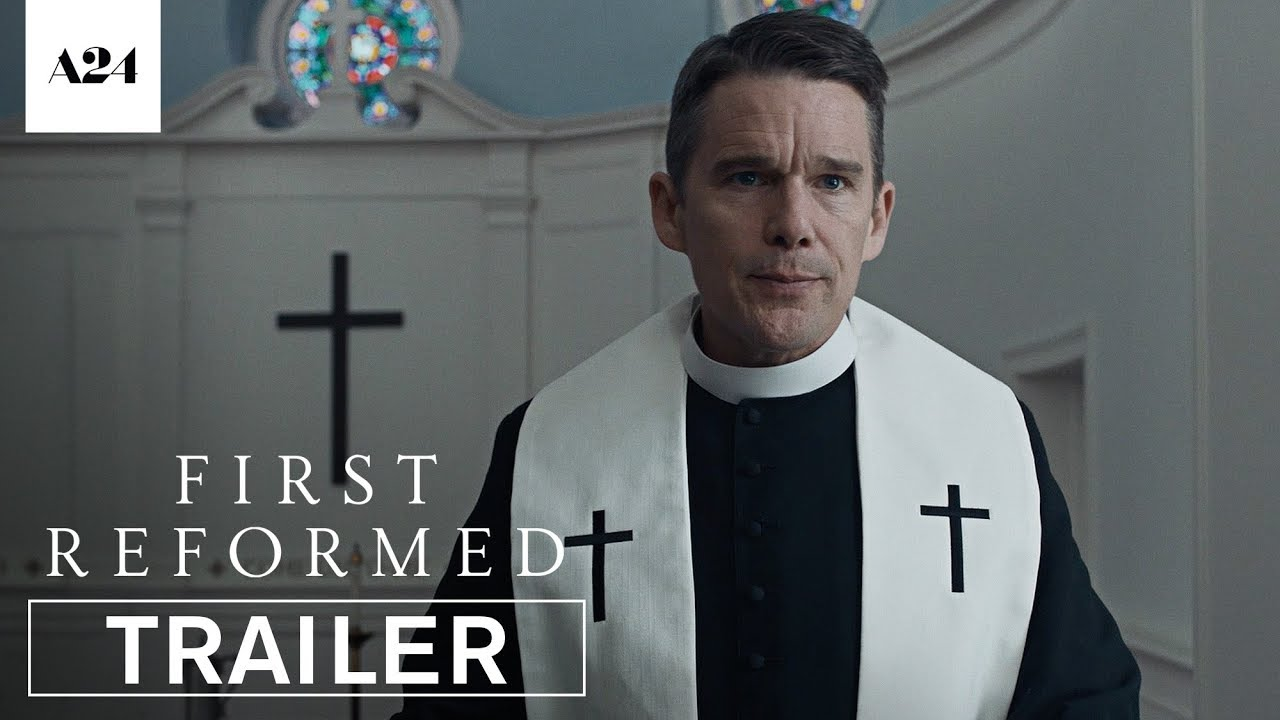 Watch Ethan Hawke & Cedric the Entertainer in the unsettling thriller 'First Reformed' (Trailer) with  Amanda Seyfried
