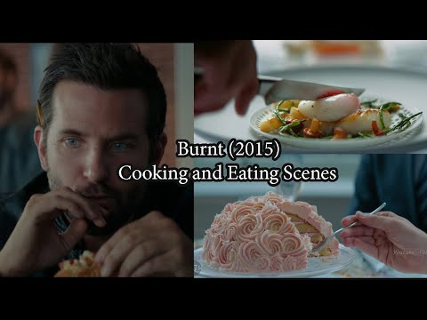 Burnt 2015   Cooking and Eating Scenes   Top Movies About Cooking
