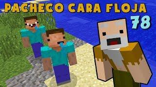 Pacheco Cara Floja 78   COMO NO SER UN NOOB