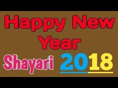 Video Happy New Year Shayari 2018 |One Msg To Everyone | New Year Status download in MP3, 3GP, MP4, WEBM, AVI, FLV January 2017