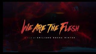 VIDEO: Emiliano Rocha Minter's WE ARE THE FLESH