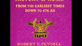 History of Rome from the Earliest times down to 476 AD (FULL Audiobook)
