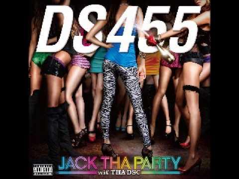 DS455 - Heads Up High feat Tha DSC (DS455 album: Jack Tha Party wit' Tha DSC, 2011)
