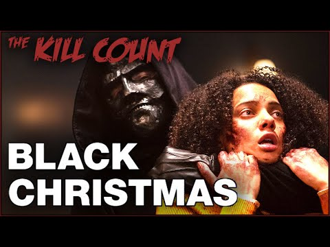 Black Christmas (2019) KILL COUNT