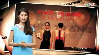 Thời Trang Và Nhân Vật HTV7 - Hậu Trường KS Continental - Andy Phan - Don Hau -NTK Tuấn Trần- Số 30