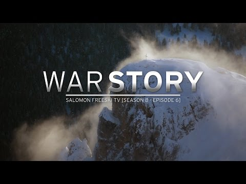 Salomon Freeski TV Season 8, Episode 6: War Story