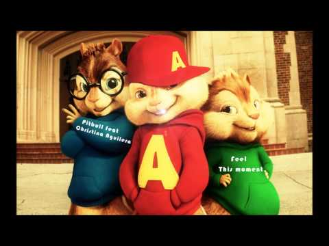 Chipmunks - Pitbull feat Christina Aguilera - Feel this moment (The Global Warming Listening Party).