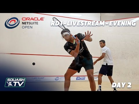 Oracle NetSuite Squash Open 2019 - Rd 1 Livestream - Day 2 Evening Session