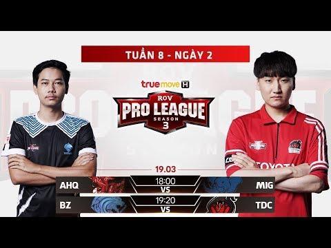 AHQ vs MIG I BZ vs TDC - Ngày 2 Tuần 8 - RPL Thái Lan Mùa 3 - Thời lượng: 3:15:54.