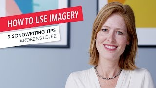 Video How to Write a Song Using Imagery: 9 Songwriting Tips from Andrea Stolpe | American Songwriter MP3, 3GP, MP4, WEBM, AVI, FLV Desember 2018