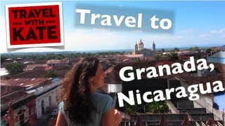 Granada Nicaragua  city images : Travel to Granada, Nicaragua on Travel with Kate