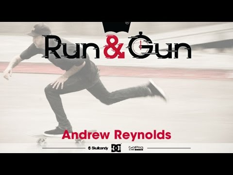 run - If you wanted to see a Boss-Ass line from Andrew Reynolds the you've come to the right place.. his line from the first Run & Gun is exactly what you wanted... stay tuned for this years Run...