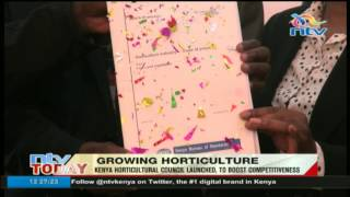 Kenya's horticulture competitiveness has received a boost with the launch of the Kenya Horticultural Council. KHC will be responsible for enforcing compliance ...