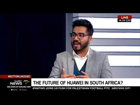 The Bottom Line | The future of Huawei in SA: Akhram Mohamed