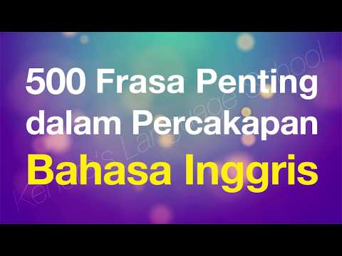500 Frasa Penting dalam Percakapan Bahasa Inggris - Beginner English for Indonesian speakers