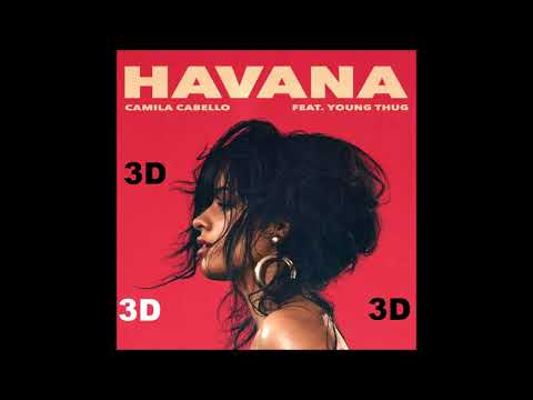 Video Camila Cabello [3D AUDIO] - Havana ft Young Thug download in MP3, 3GP, MP4, WEBM, AVI, FLV January 2017
