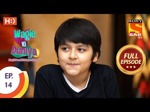 Wagle Ki Duniya - Ep 14 - Full Episode - 25th February, 2021