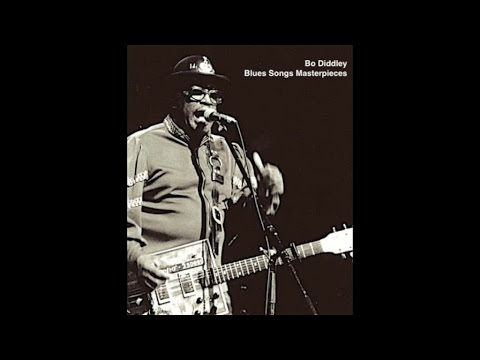 Bo Diddley - Blues Songs Masterpieces (The Best Of) [Great Blues Music]