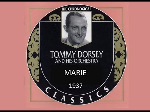 Tommy Dorsey & his Orchestra – Marie