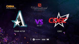 Team Aster vs CDEC, TI9 Qualifiers CN, bo1 Adekvat & [Lost]