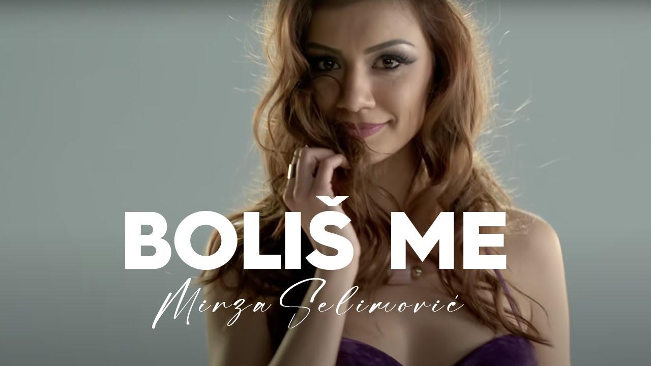 Boliš me – Mirza Selimović – nova pesma i tv spot