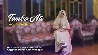 Video TOMBO ATI - Hj. Paryanti DPRD Wonogiri MP3, 3GP, MP4, WEBM, AVI, FLV Juni 2018