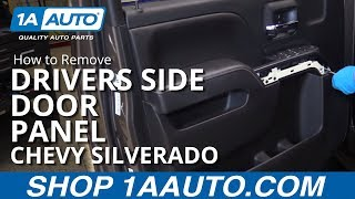 How to Remove Drivers Side Door Panel 14-19 Chevy Silverado LT