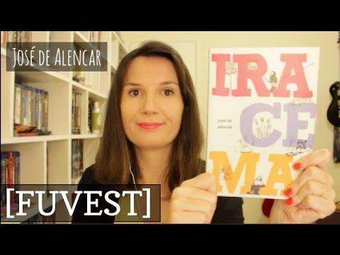 [FUVEST] Iracema (Jose? de Alencar) | Tatiana Feltrin