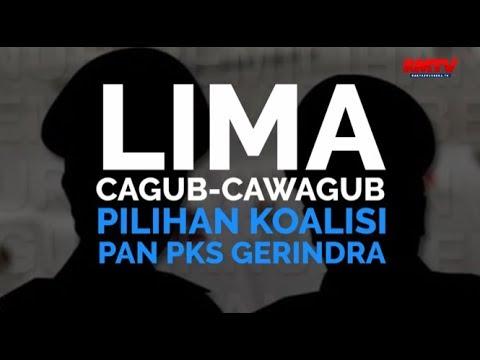 Lima Cagub-Cawagub Pilihan Koalisi PAN Gerindra PKS