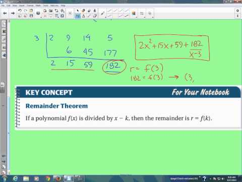 Algebra 2: Section 5.5- Apply the Remainder and Factor Theorems