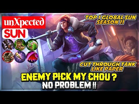 Enemy Pick My Chou ? No Problem !! [ UnXpected Sun ] Mobile Legends