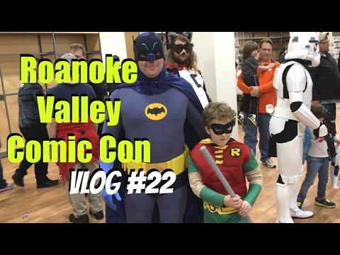 Roanoke Valley Comic Con | Vlog # 22