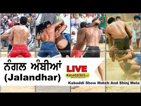 Nangal Ambian (Jalandhar) Kabaddi Show Match And Shinj Mela 21 Apr 2018