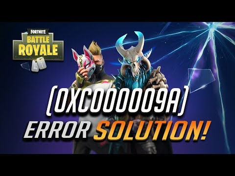 How To FIX Fortnite Error 0xc000009a