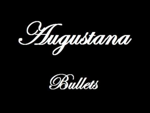 Tekst piosenki Augustana - Bullets po polsku