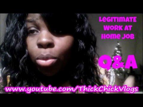 Legitimate Work at Home Jobs | Q&A