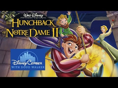 The Hunchback of Notre Dame II - Disneycember