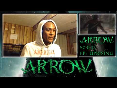 "Arrow Season 3 Episode 12 - ""Uprising"" - REACTION!!!!!!!"