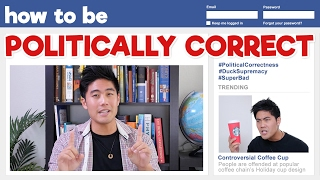 Video How to be Politically Correct! MP3, 3GP, MP4, WEBM, AVI, FLV Desember 2018