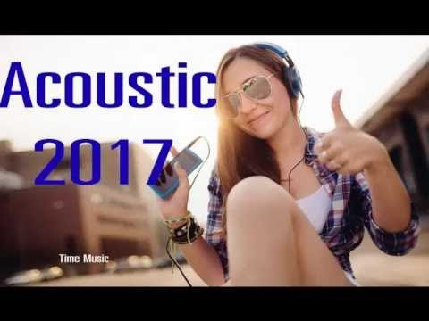 Video BEst English Songs Acoustic Covers of 2017 Popular Great Acoustic Songs - Country Love Songs NEW 20 download in MP3, 3GP, MP4, WEBM, AVI, FLV January 2017