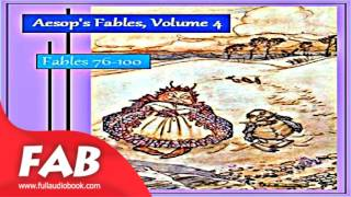 Aesop's Fables, Volume 04 Fables 76 100 Full Audiobook by V. S. Vernon JONES by Satire