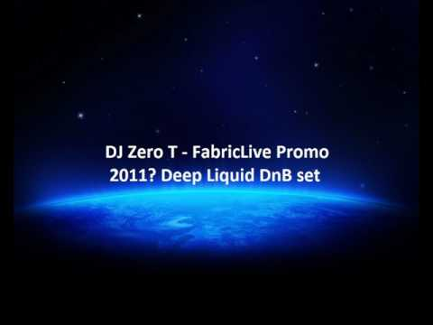 DJ Zero T - FabricLive Promo set (Metalheadz) - Deep Liquid DnB 2011?