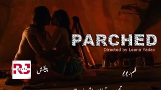 Hindi Movie Review: Parched